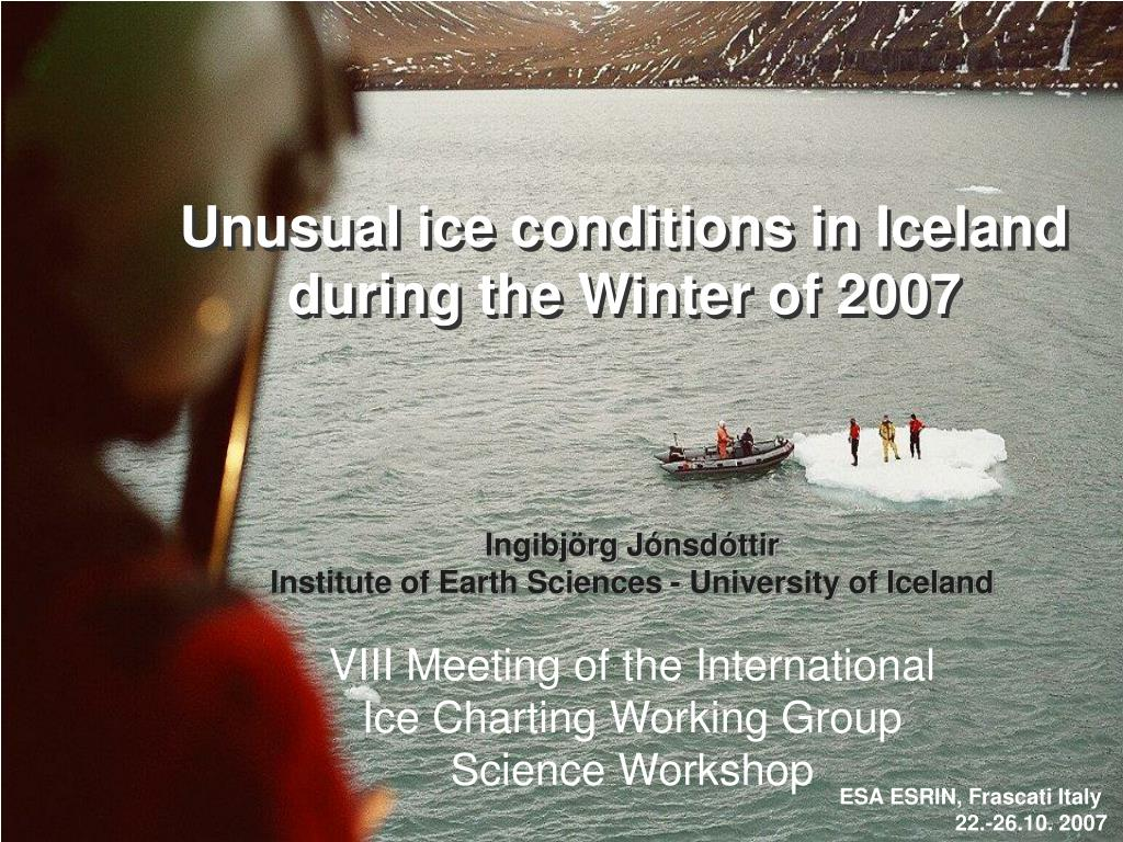 Unusual ice conditions in Iceland during the Winter of 2007