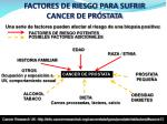 factores de riesgo para sufrir cancer de pr stata