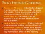 today s information challenges