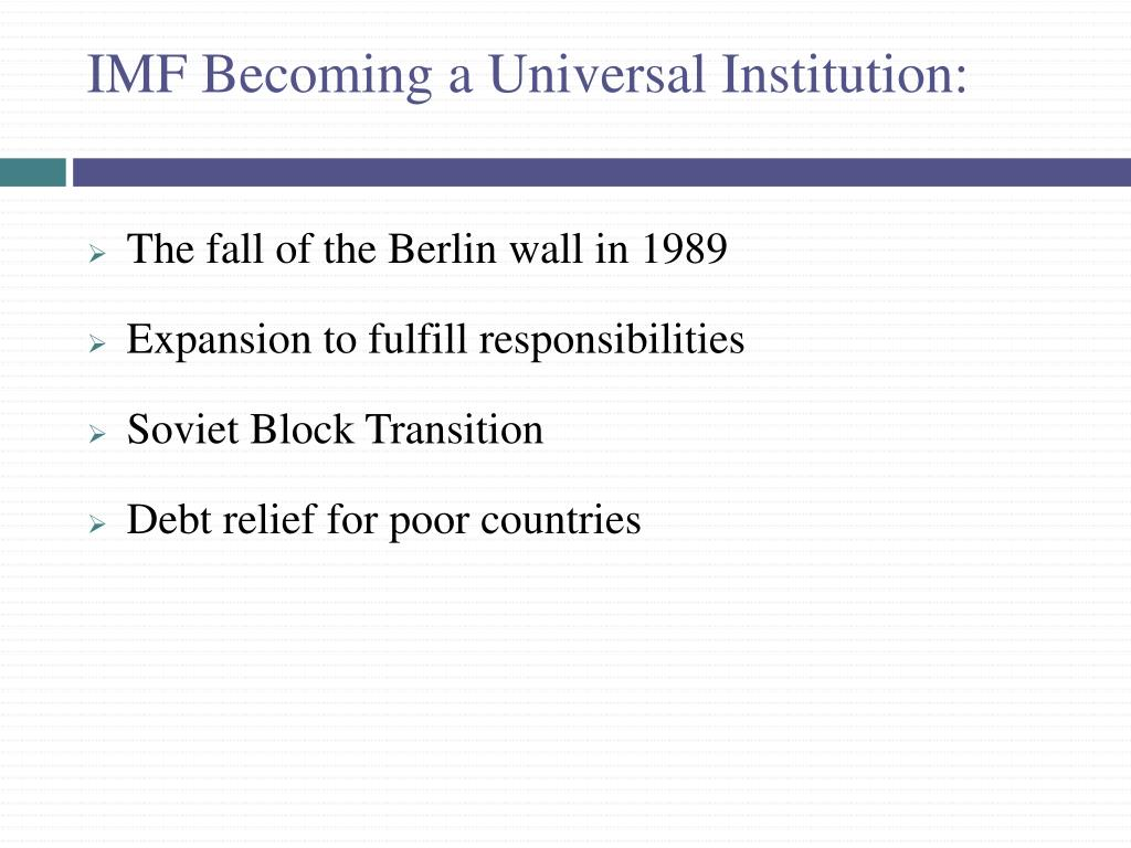 IMF Becoming a Universal Institution: