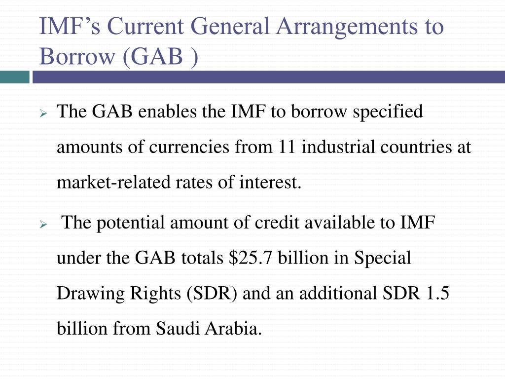 IMF's Current General Arrangements to Borrow (GAB )