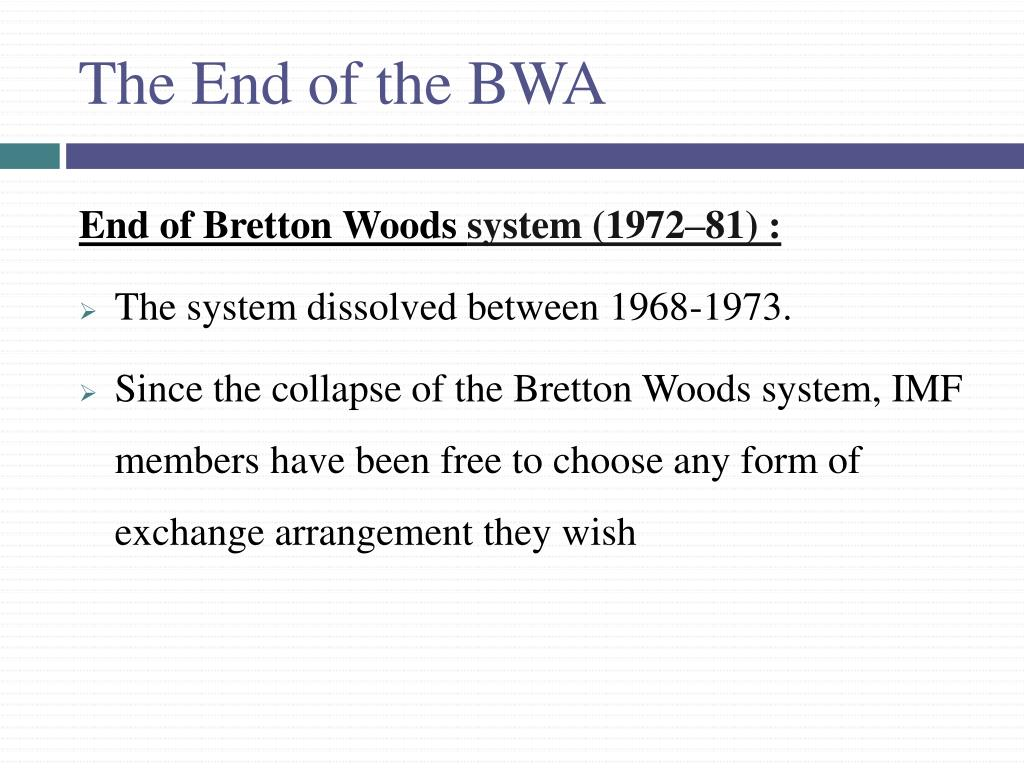 The End of the BWA