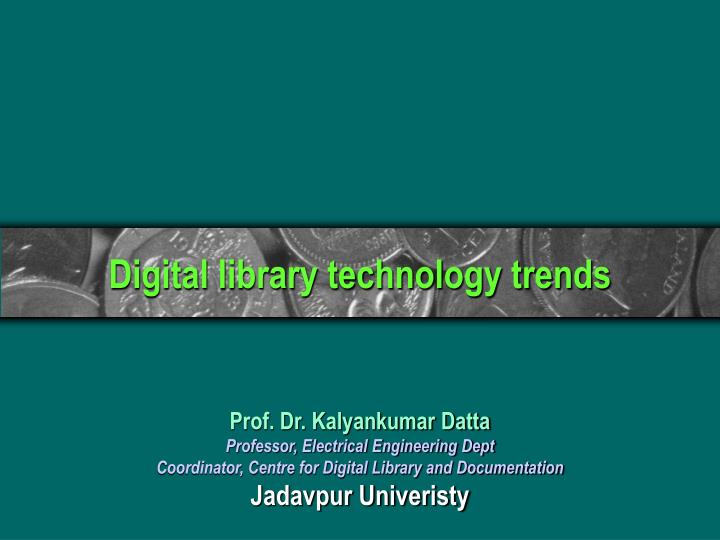 digital library technology trends n.