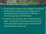 library the changing scenario