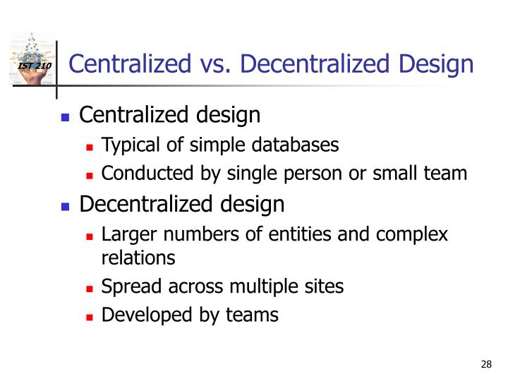 centralized vs decentralized methods current issues