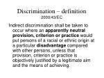 discrimination definition 2000 43 ec