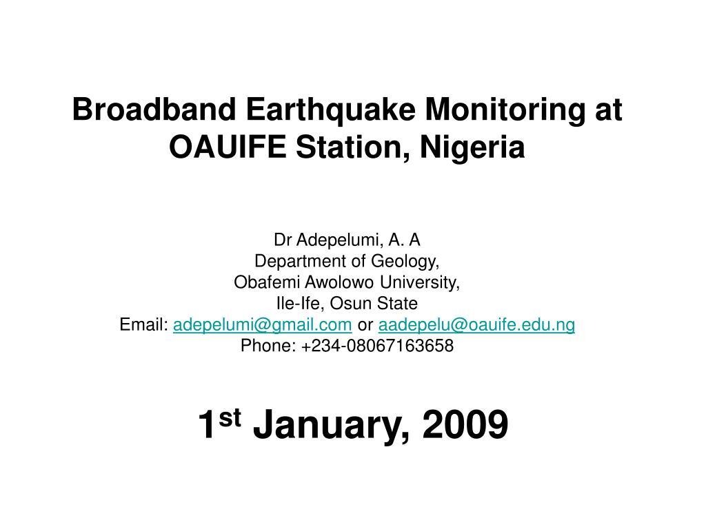 Broadband Earthquake Monitoring at OAUIFE Station, Nigeria