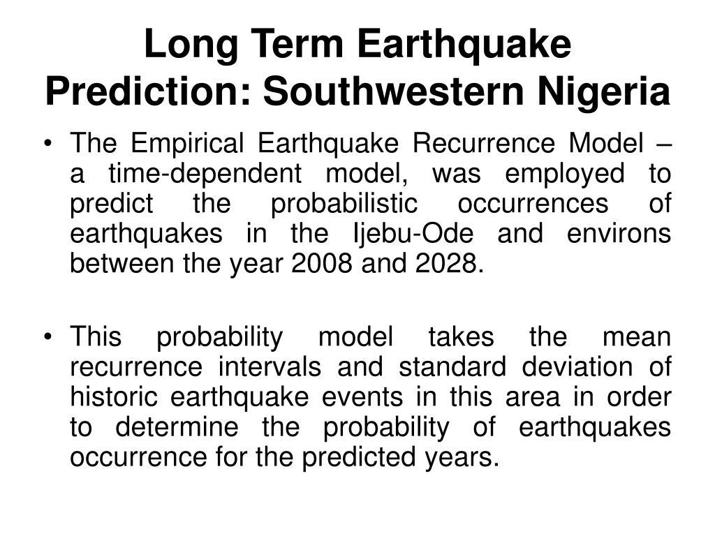 Long Term Earthquake