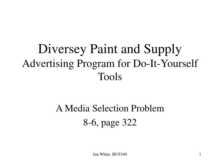 diversey paint and supply advertising program for do it yourself tools n.