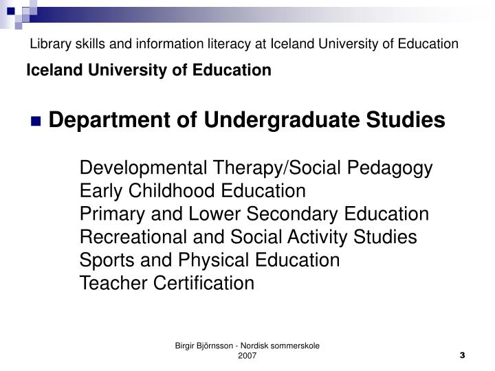 Library skills and information literacy at iceland university of education3