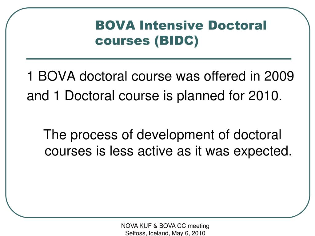 BOVA Intensive Doctoral courses (BIDC)