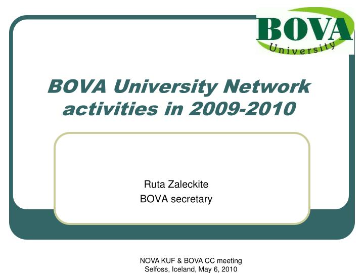 Bova university network activities in 200 9 2010