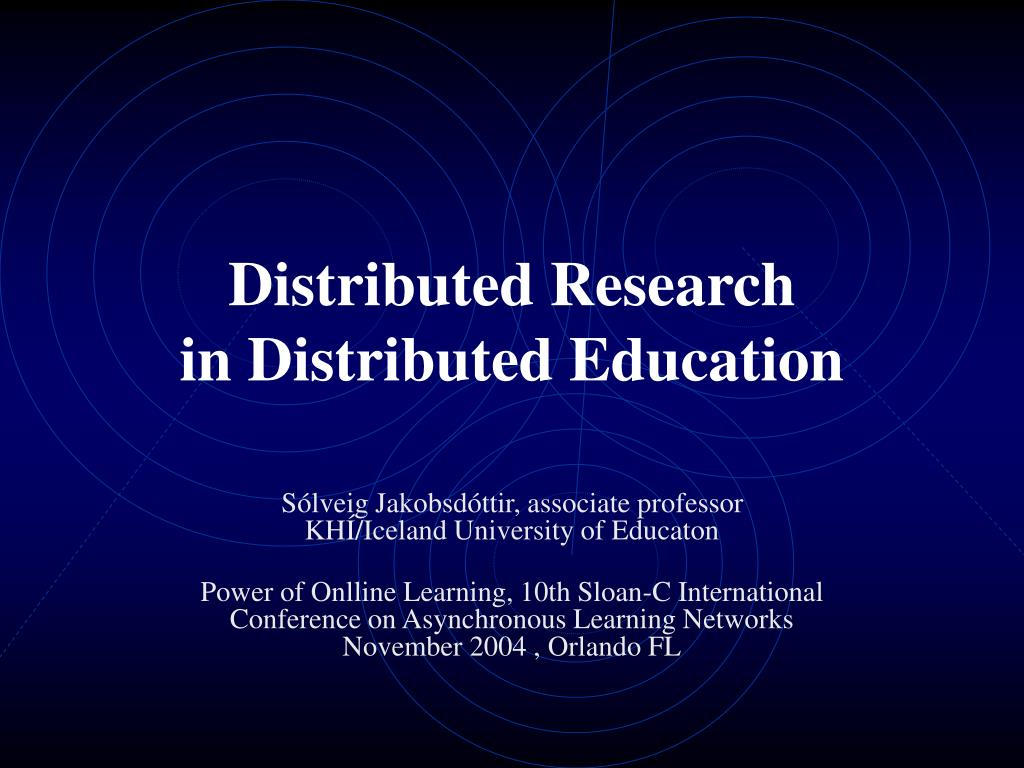 distributed research in distributed education