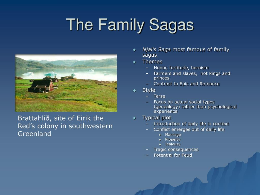 The Family Sagas