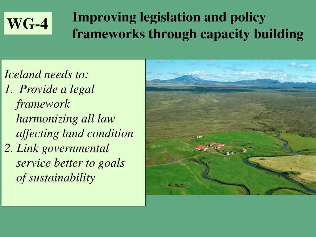 Improving legislation and policy frameworks through capacity building