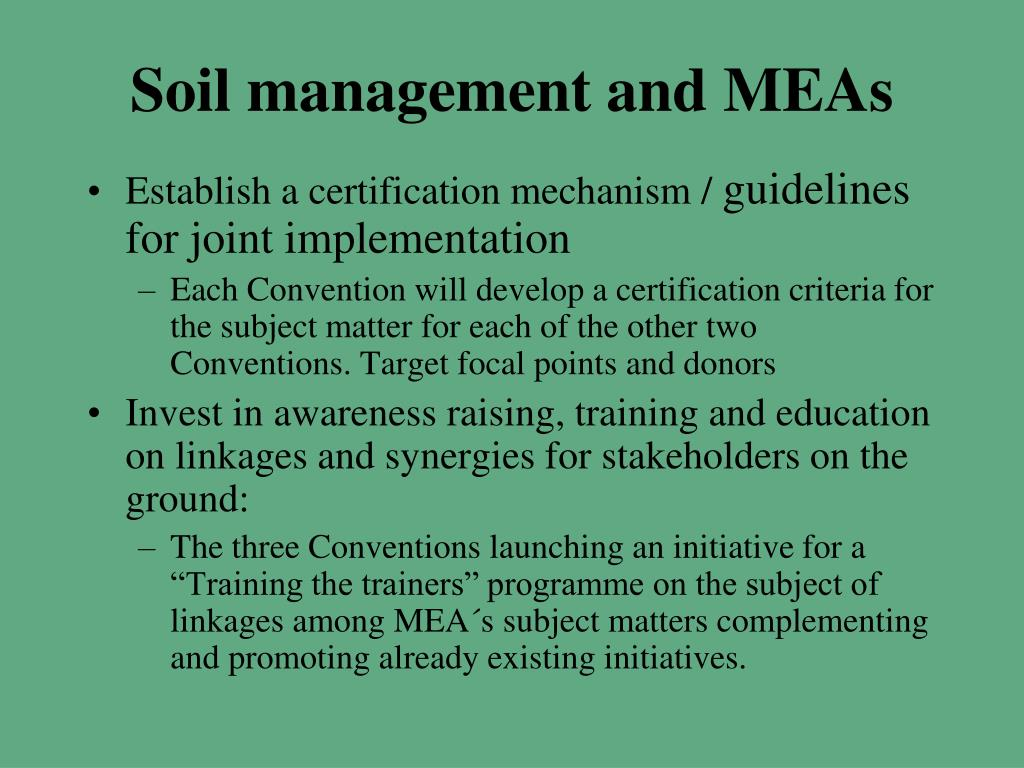 Soil management and MEAs