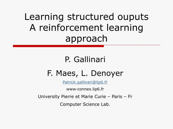 learning structured ouputs a reinforcement learning approach n.