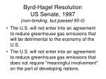 byrd hagel resolution us senate 1997 non binding but passed 95 0
