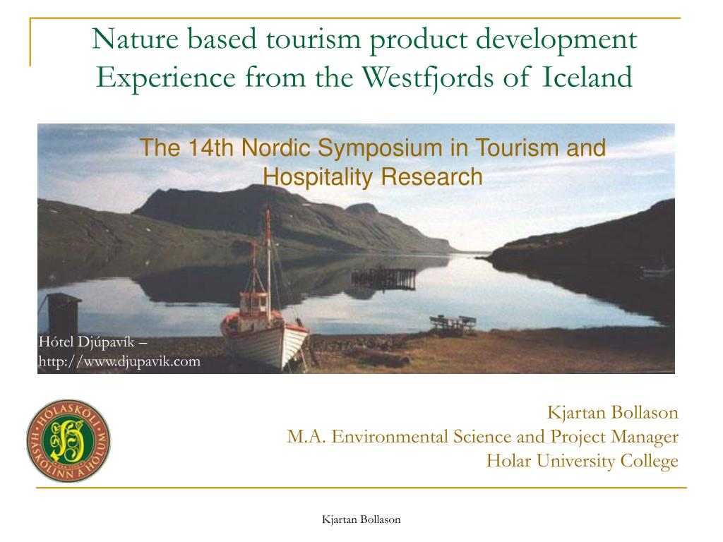 nature based tourism product development experience from the westfjords of iceland l.