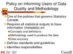 policy on informing users of data quality and methodology