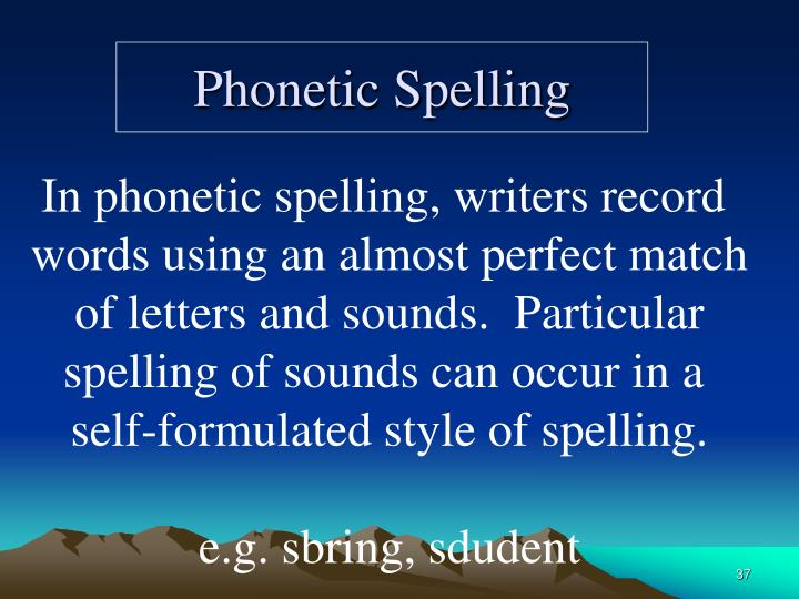 phonetic spelling essay