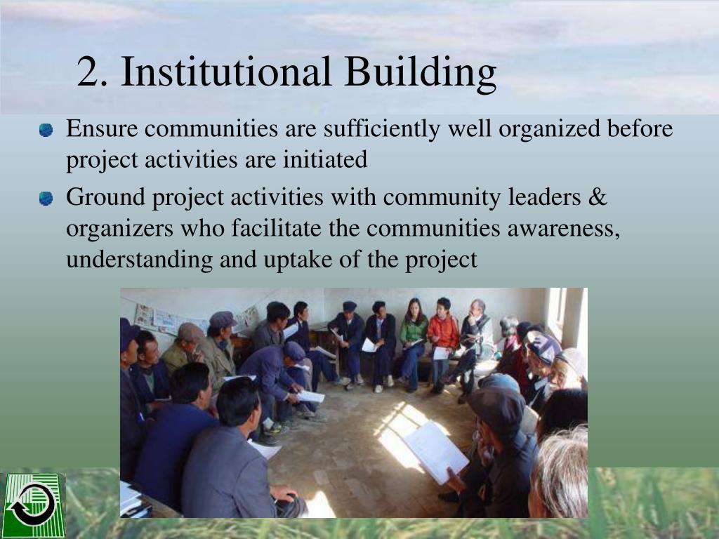 2. Institutional Building
