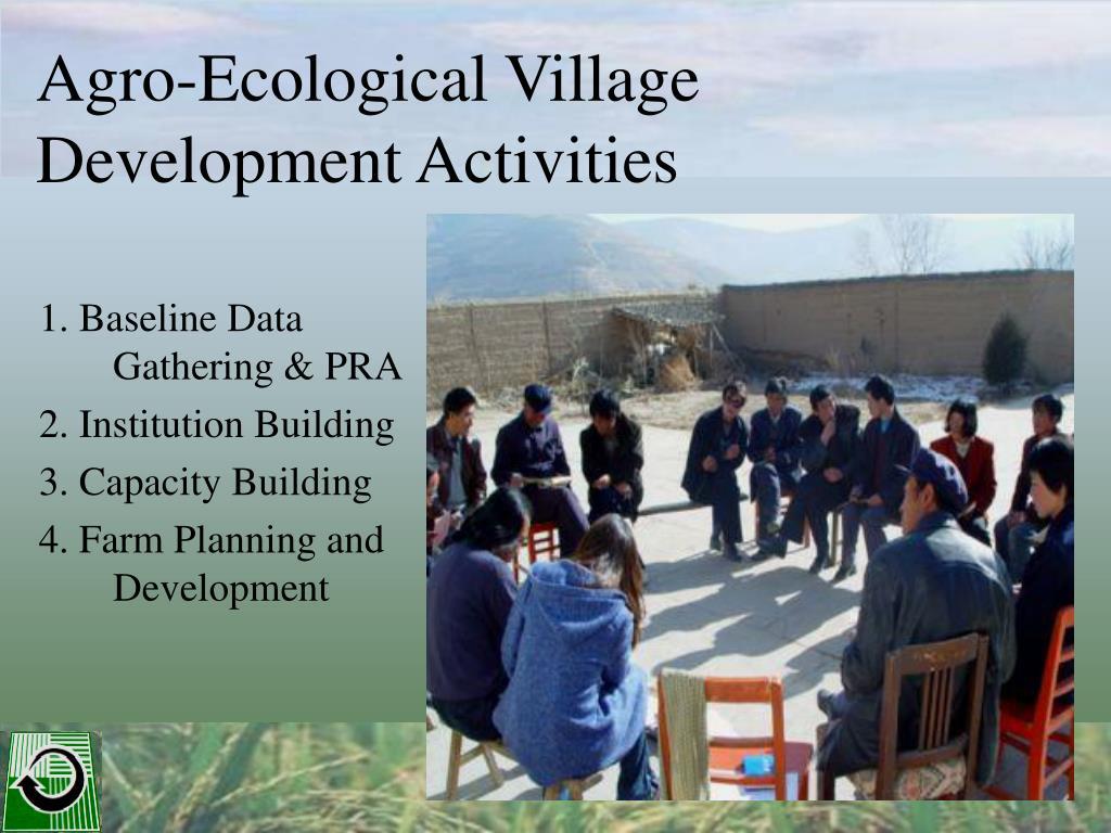 Agro-Ecological Village
