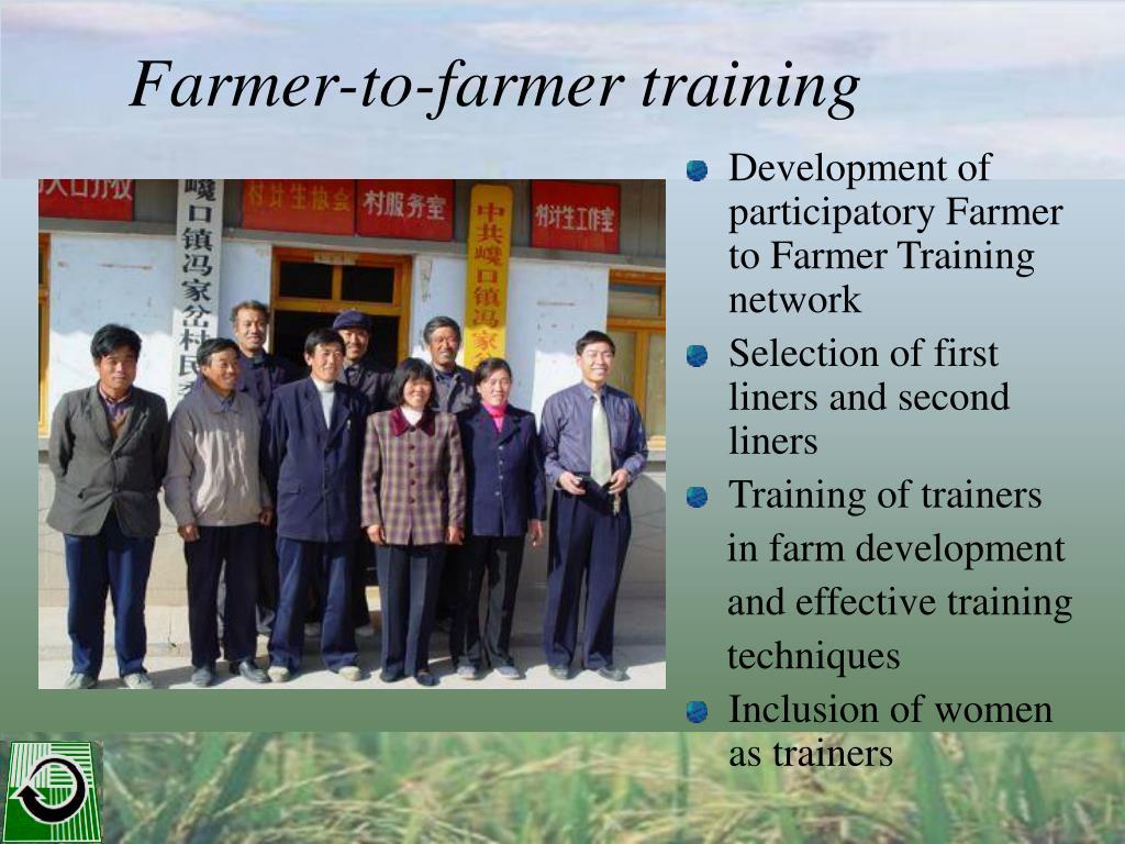 Development of participatory Farmer to Farmer Training network