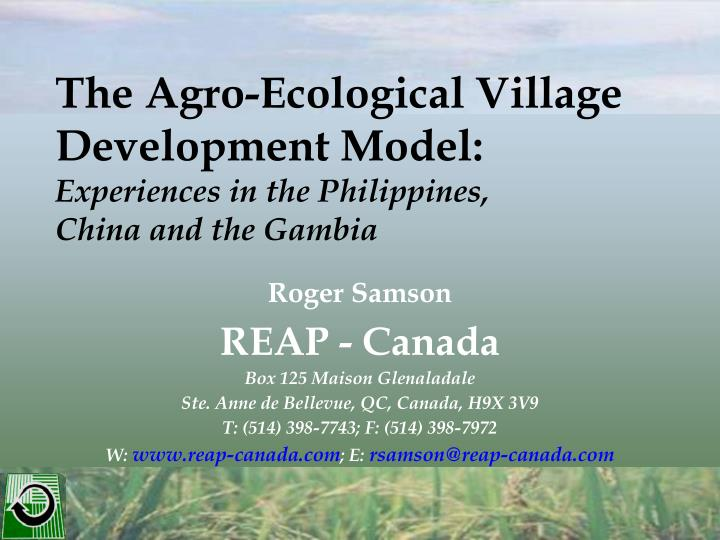 The agro ecological village development model experiences in the philippines china and the gambia