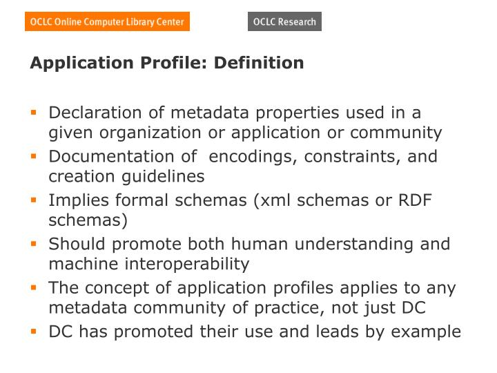 Application Profile: Definition