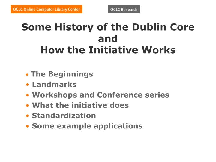 Some History of the Dublin Core