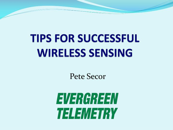 tips for successful wireless sensing n.