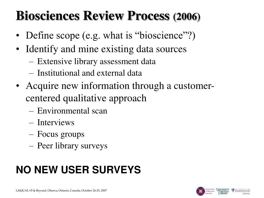 Biosciences Review Process