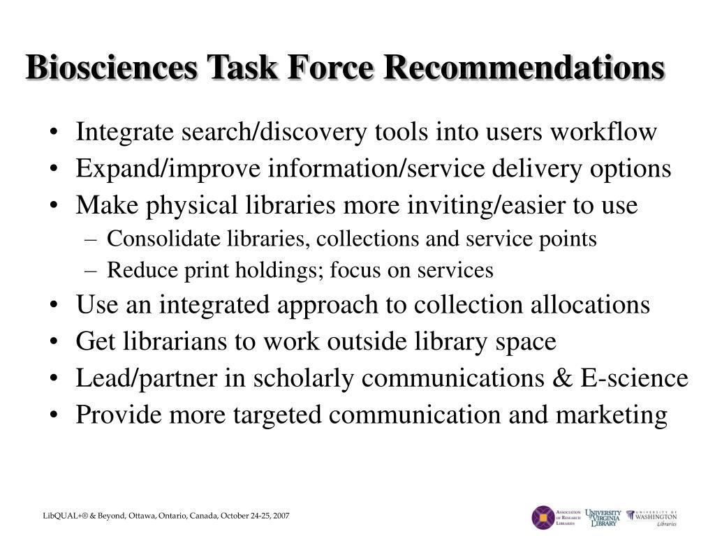 Biosciences Task Force Recommendations