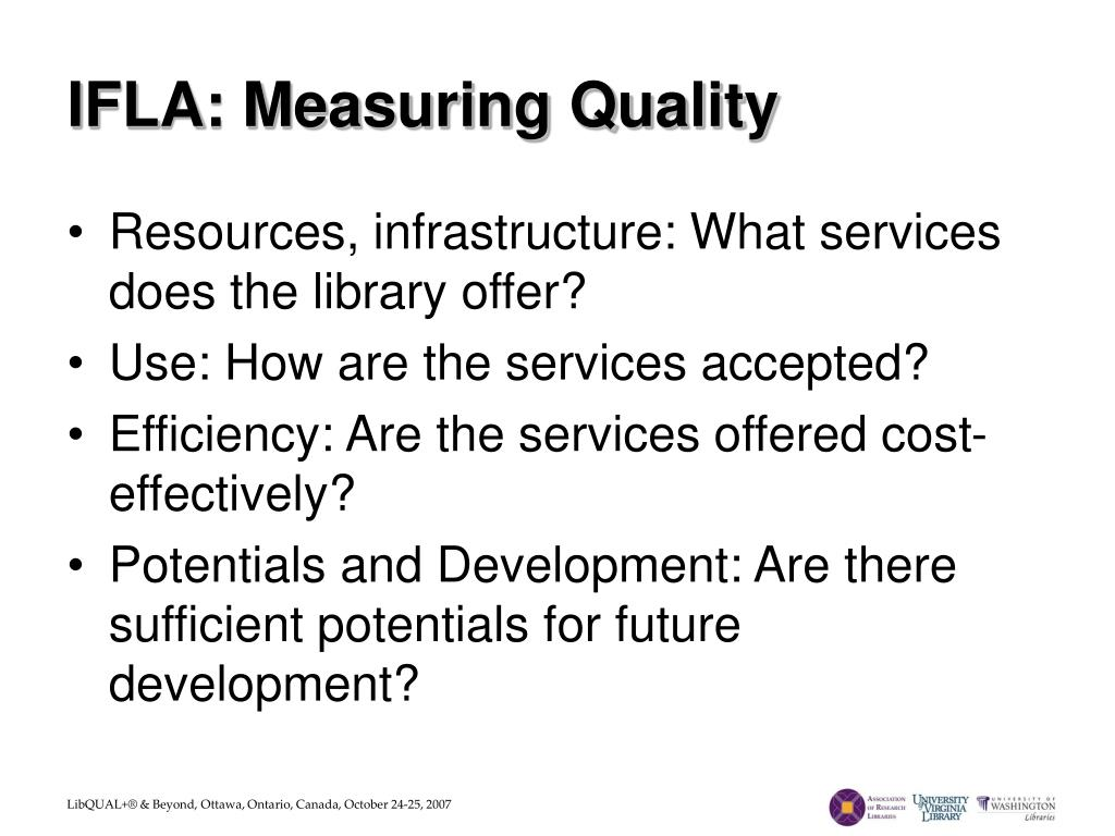 IFLA: Measuring Quality