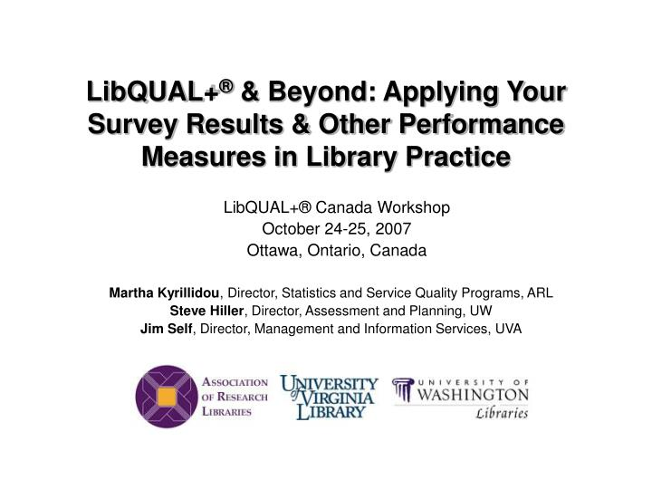 libqual beyond applying your survey results other performance measures in library practice n.