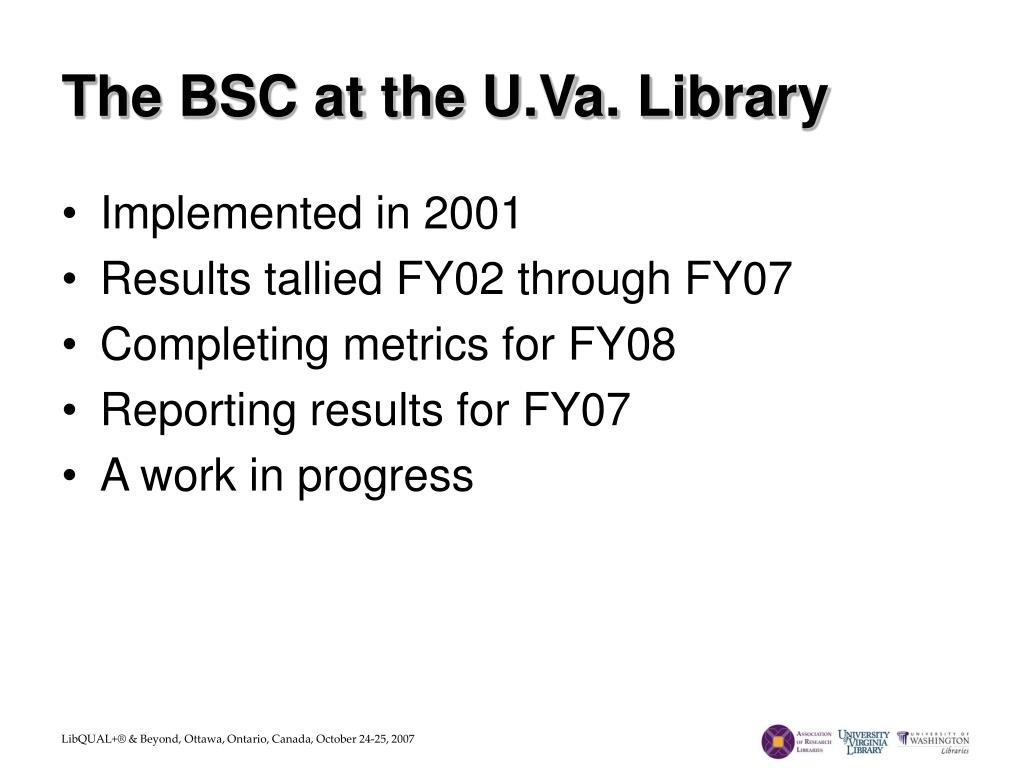 The BSC at the U.Va. Library