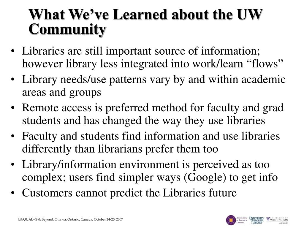 What We've Learned about the UW Community