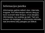 informacijos paie ka