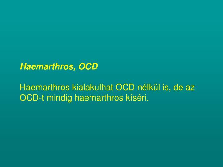 Haemarthros, OCD