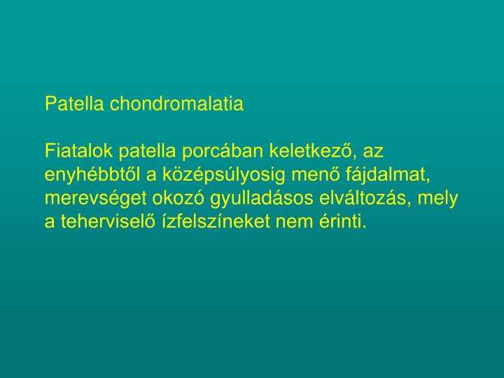Patella chondromalatia