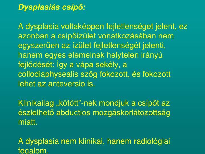 Dysplasiás csípő: