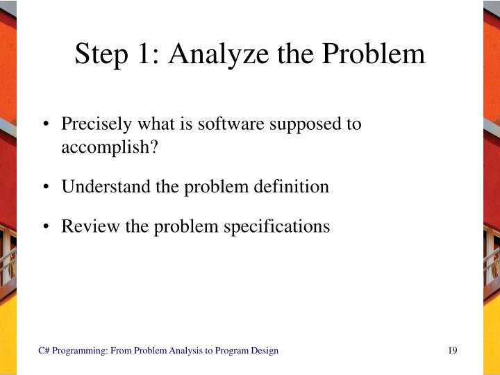 Step 1: Analyze the Problem