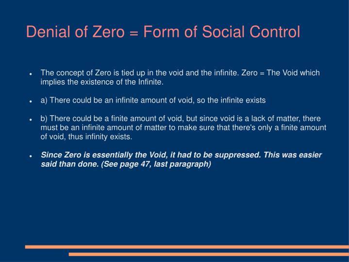 Denial of Zero = Form of Social Control