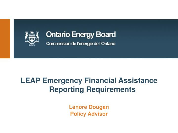 LEAP Emergency Financial Assistance Reporting Requirements