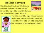 10 little farmers