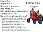 farmer ray this old man