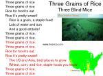 three grains of rice three blind mice