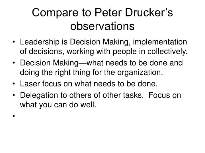 Compare to Peter Drucker's observations