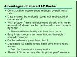 advantages of shared l2 cache